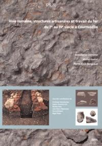 Jean-Daniel Demarez et Michel Guélat - Voie romaine, structures artisanales et travail du fer du Ier au IVe siècle à Courrendlin (Jura, Suisse).