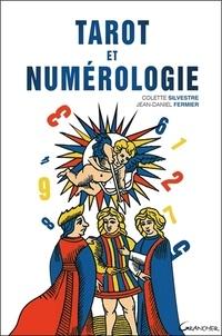 Jean-Daniel Fermier et Colette Silvestre - Tarot et numérologie.
