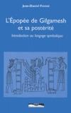Jean-Daniel Forest - L'épopée de Gilgamesh et sa postérité - Introduction au langage symbolique.