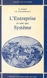 Jean-Daniel Jouanneault et Emmanuel Harlé - L'Entreprise en tant que système.