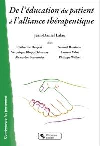 Jean-Daniel Lalau - De l'éducation du patient à l'alliance thérapeutique.