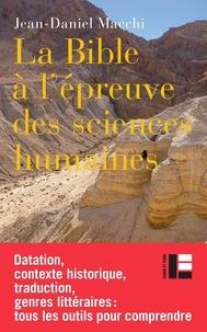 Jean-Daniel Macchi - Comment lire la Bible?.