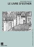 Jean-Daniel Macchi - Le livre d'Esther.