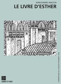Le livre d'Esther - Jean-Daniel Macchi pdf epub