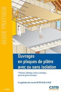 Jean-Daniel Merlet et Jean-Pierre Klein - Ouvrages en plaques de plâtre - Plafonds, habillages, cloisons, doublages, parois de gaines techniques.