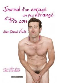 Jean-Daniel Vivès - Journal d'un enragé.