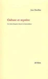 Jean Daniélou - Culture et mystère.