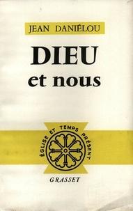 Jean Daniélou - Dieu et nous.