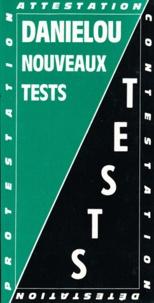 Jean Daniélou - Nouveaux tests.