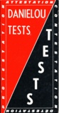 Jean Daniélou - Tests - Attestation, Contestation, Détestation, Protestation.