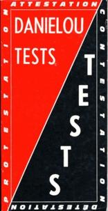 Jean Daniélou - Tests - Attestation, Contestation, Détestation, Protestation.