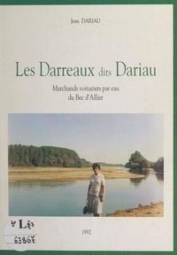 Jean Dariau - Les Darreaux dits Dariau - Marchands voituriers par eau du Bec d'Allier.