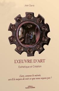 Jean Darré - Esthétique et création.