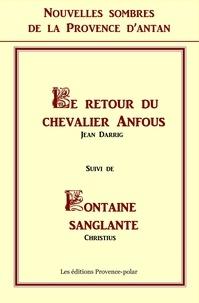 Jean Darrig et  Christius - Nouvelles sombres de la Provence d'antan.