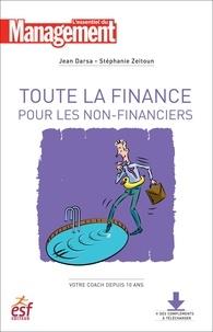 Jean Darsa et Stéphanie Zeitoun - Toute la finance pour les non financiers - Nouvelle édition.
