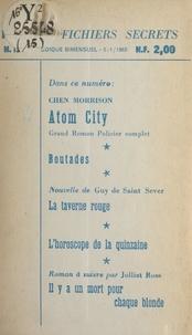 Jean Dastugue et Chen Morrison - Atom city - Suivi de Boutades. Suivi de La taverne rouge. Suivi de Il y a un mort pour chaque blonde.