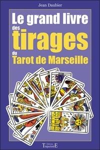 Jean Daubier - Le grand livre des tirages.