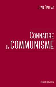 Jean Daujat - Connaître le communisme.