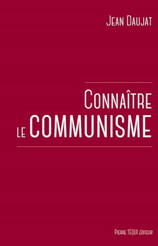 Connaître le communisme