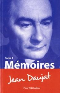 Jean Daujat - Mémoires - Tome 1.