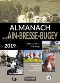 Jean Daumas et Eric Yung - Almanach de l'Ain-Bresse-Bugey.