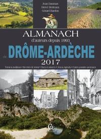 Jean Daumas et Hervé Berteaux - Almanach des gens de Drôme-Ardèche.