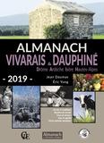 Jean Daumas et Eric Yung - Almanach Vivarais et Dauphiné - Drôme, Ardèche, Isère, Haute-Alpes.