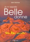 Jean Daumas - Je m'appelle Belledonne.