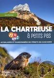 Jean Daumas - La Chartreuse à petits pas - 40 balades et randonnées de forêts en cascades.