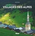 Jean Daumas - Les plus beaux villages des Alpes.