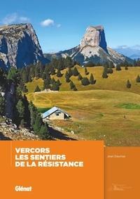 Jean Daumas - Vercors, les sentiers de la Résistance.