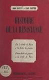 Jean Dautry et Louis Pastor - Histoire de la Résistance - De la drôle de paix à la drôle de guerre. De la drôle de guerre à la drôle de paix.