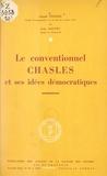 Jean Dautry et Claude Pichois - Le conventionnel Chasles et ses idées démocratiques.