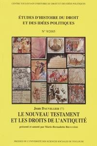 Jean Dauvillier - Le Nouveau Testament et les droits de l'Antiquité.