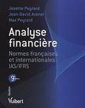 Jean-David Avenel et Josette Peyrard - Analyse financière - Normes françaises et internationales IAS/IFRS.