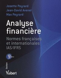Analyse financière- Normes françaises et internationales IAS/IFRS - Jean-David Avenel |