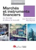 Jean-David Avenel et Max Peyrard - Marchés et instruments financiers en Europe et dans le monde.