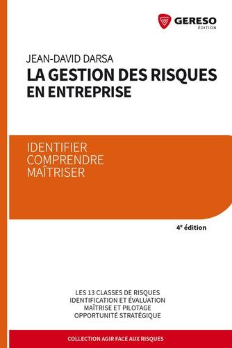 La gestion des risques en entreprise - Jean-David Darsa - 9782359537109 - 18,99 €