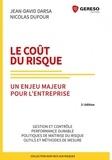 Jean-David Darsa et Nicolas Dufour - Le coût du risque - Un enjeu majeur pour l'entreprise.