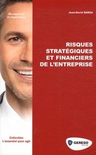 Jean-David Darsa - Risques stratégiques et financiers de l'entreprise.