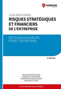 Jean-David Darsa - Risques stratégiques et financiers de l'entreprise - Des enjeux majeurs pour l'entreprise.