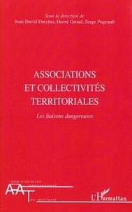Jean-David Dreyfus et Hervé Groud - Associations et collectivités territoriales - Les liaisons dangereuses.