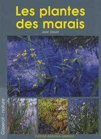 Jean David - Les plantes des marais et des eaux douces.