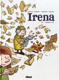 Jean-David Morvan et Séverine Tréfouël - Irena Tome 3 : Varso-Vie.