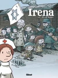 Jean-David Morvan et Séverine Tréfouël - Irena Tome 5 : La vie après.