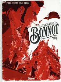 Jean-David Morvan et Stefan Vogel - La bande à Bonnot.
