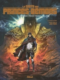 Jean-David Morvan et Paolo Traisci - La Geste des Princes-Démons Tome 1 : Le Prince des étoiles.