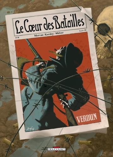 Jean-David Morvan et Igor Kordey - Le Coeur des batailles Tome 2 : Verdun.