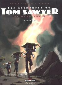 Jean-David Morvan et Frédérique Voulyzé - Les Aventures de Tom Sawyer Tome 2 : .