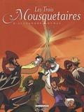 Jean-David Morvan et Michel Dufranne - Les Trois Mousquetaires Tome 2 : .